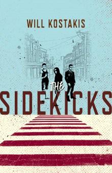 Sidekicks Will Kostasis
