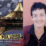 Anne-christine d'Adesky Recalls a Decade of Gay Activism in NYC and Paris in 'The Pox Lover' – LISTEN