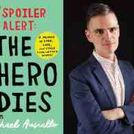 Michael Ausiello's 14-Year Love Affair Laid Bare in the Funny, Heart-wrenching 'Spoiler Alert: The Hero Dies'