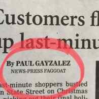 Reporter's Name Altered with Anti-Gay Slurs in California Newspaper: 'Paul Gayzalez – News-Press Faggoat'