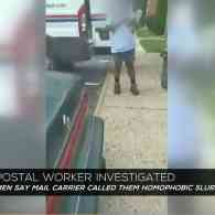 Gay Couple: US Postal Worker Called Us Homophobic Slur, Said She'd Stop Delivering Our Mail – WATCH