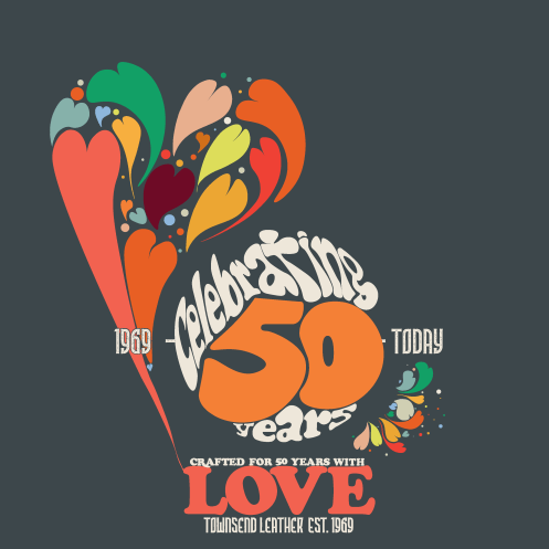 celebrating 50 years of love Townsend Leather