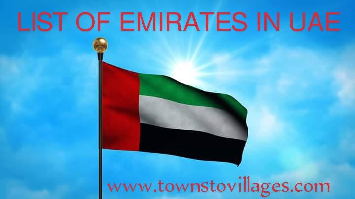 LIST OF EMIRATES IN UAE