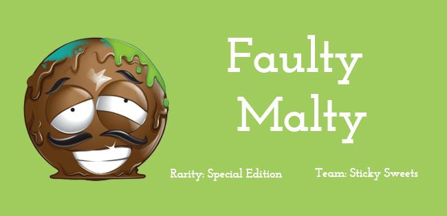 Faulty Malty