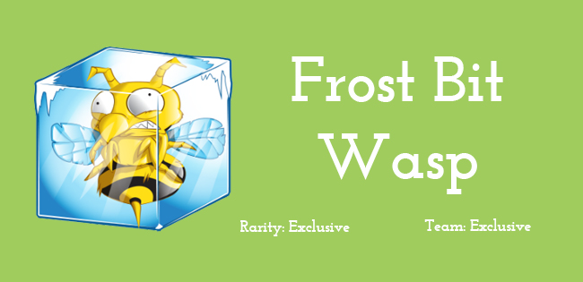 Frost Bit Wasp