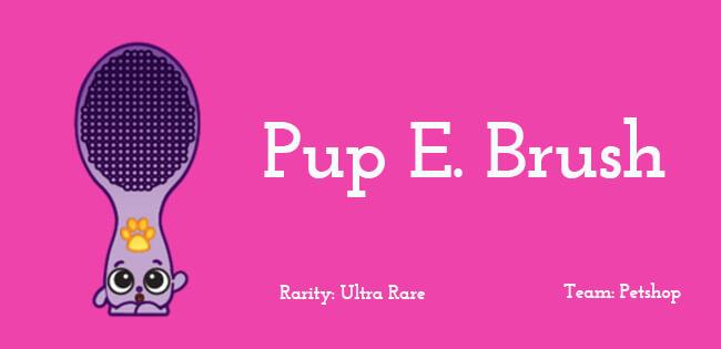 Pup E Brush