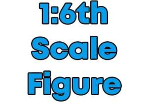 One Sixth (1:6) Scale Figures