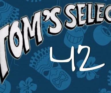 Tom's Selec - 42