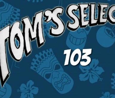 Tom's Selec - 103