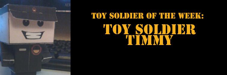 Toy Soldier Timmy TSOTW Banner