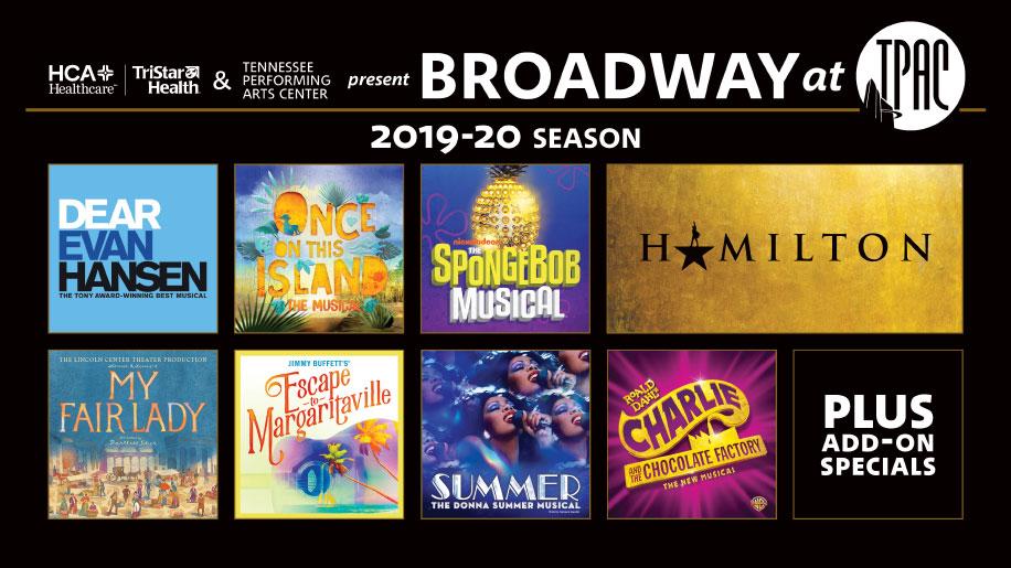 2019-20 HCA Healthcare / TriStar Health Broadway at TPAC season