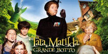 Tata Matilda e il grande botto: tutto quello che c'è da sapere sul film