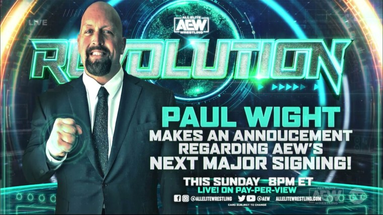 """Paul Wight Says He'll Announce a New """"Hall of Fame-Worthy"""" AEW Signing at Revolution – TPWW"""