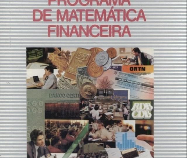 Programa De Matematica Financeira Em 14 Volumes