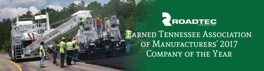 Roadtec Earned Tennessee Association of Manufacturers' 2017 Company of the Year | Tracey Road Equipment
