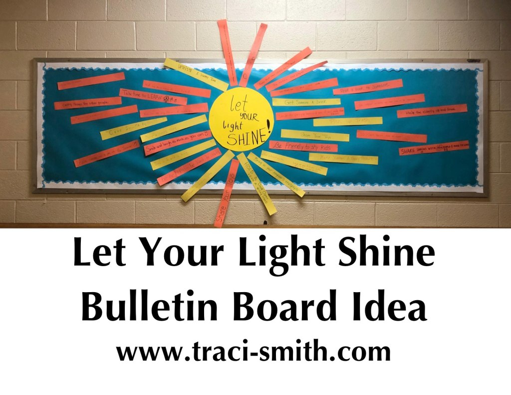 Bulletin Board Idea Let Your Light Shine Traci Smith