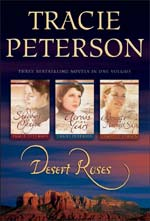 Desert Roses 3-in-1 Volume by Tracie Peterson