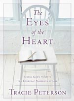 The Eyes of the Heart by Tracie Peterson (EyesOfTheHeart.jpg)