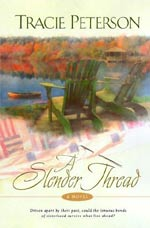 A Slender Thread by Tracie Peterson (SlenderThread.jpg)