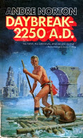 Andre Norton Daybreak 2250 AD (Star Man's Son) Post-Apocalyptic Mutants