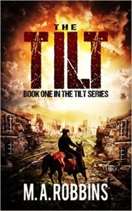 The Tilt cover - by M.A. Robbins - cowboy