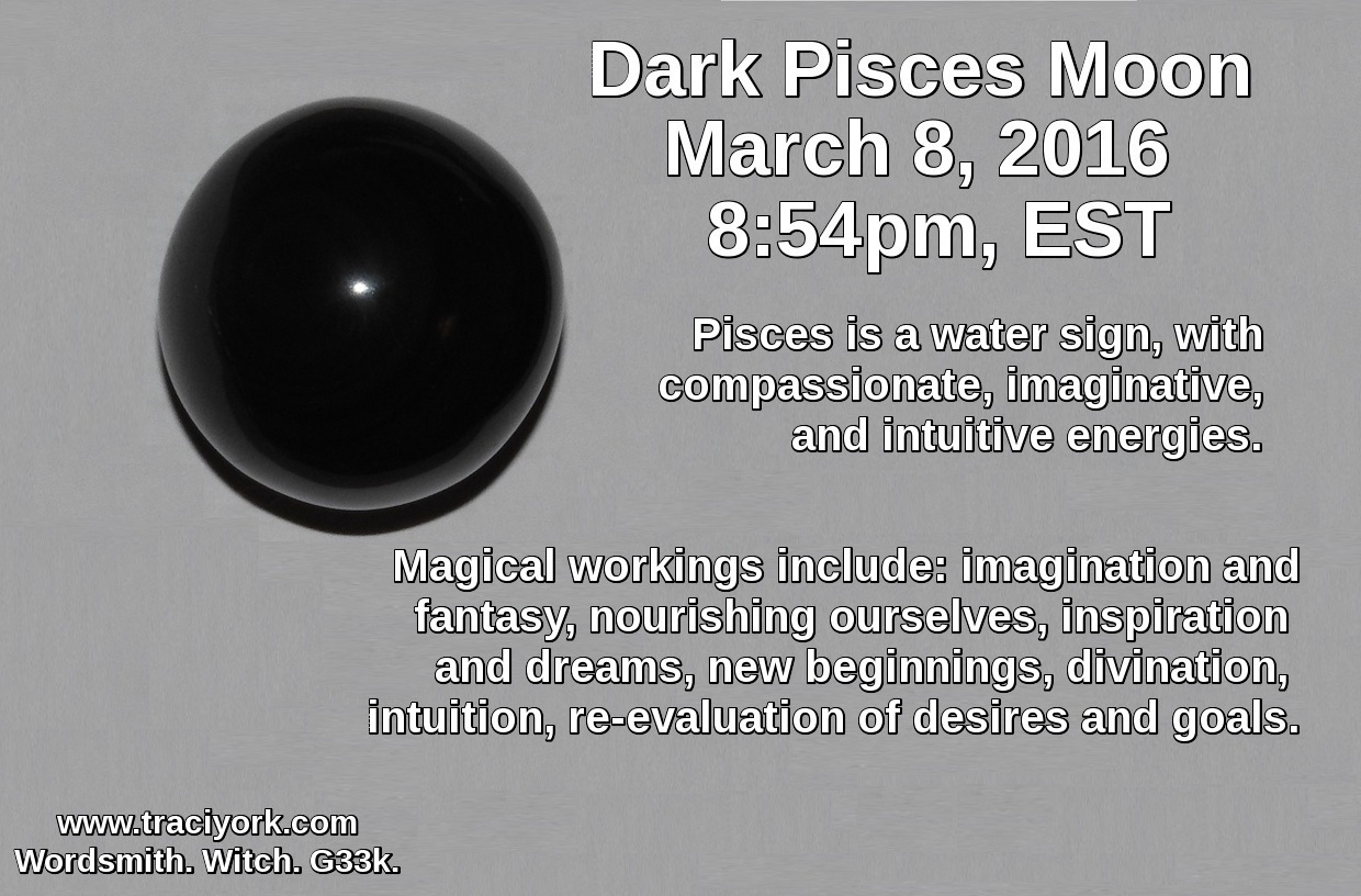 WW - Dark Pisces Moon and Solar Eclipse - Traci York