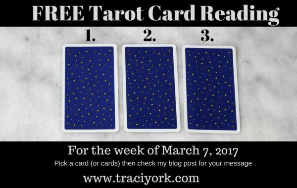 March 7 2017 FREE Tarot Card Reading blog graphc