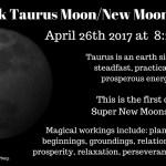 April 2017 Dark Taurus Moon