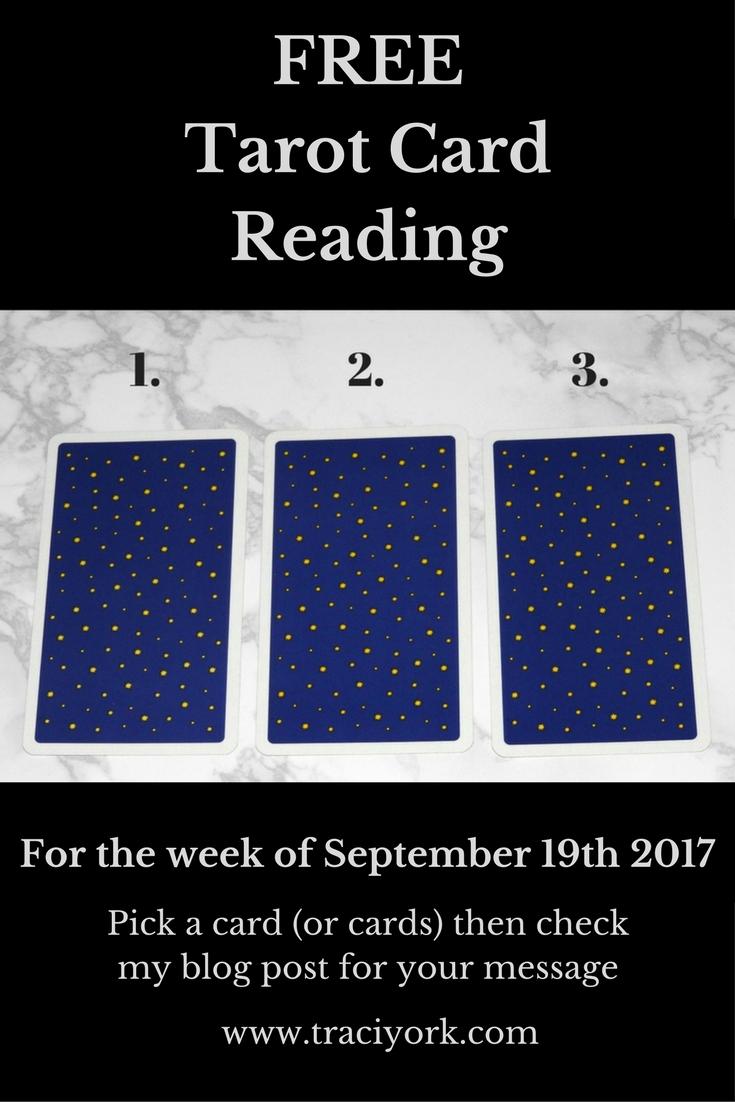 September 19th 2017 FREE Tarot Card Reading