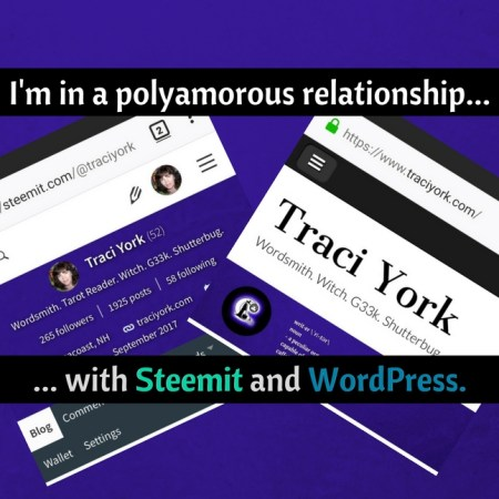 I'm in a polyamorous relationship... with Steemit and WordPress.
