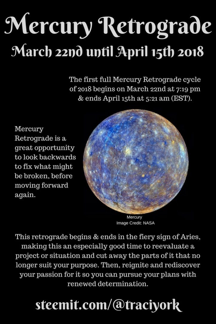 mercury retrograde from march 22nd until april 15th 2018 traci york. Black Bedroom Furniture Sets. Home Design Ideas