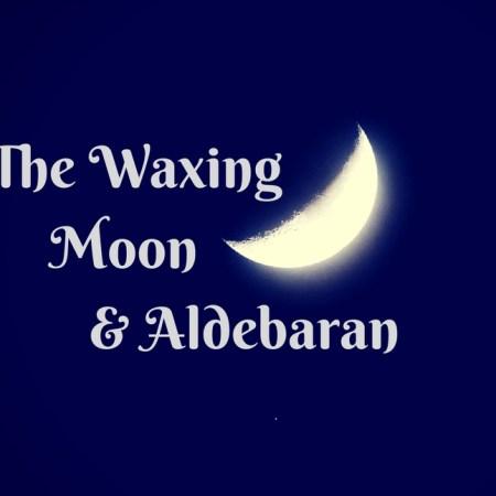 The Waxing Moon and Aldebaran