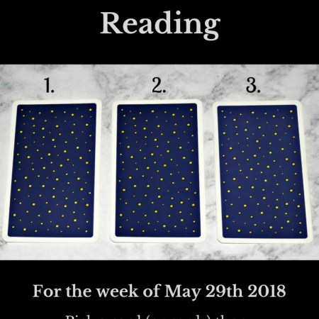 May 29th 2018 Tarot