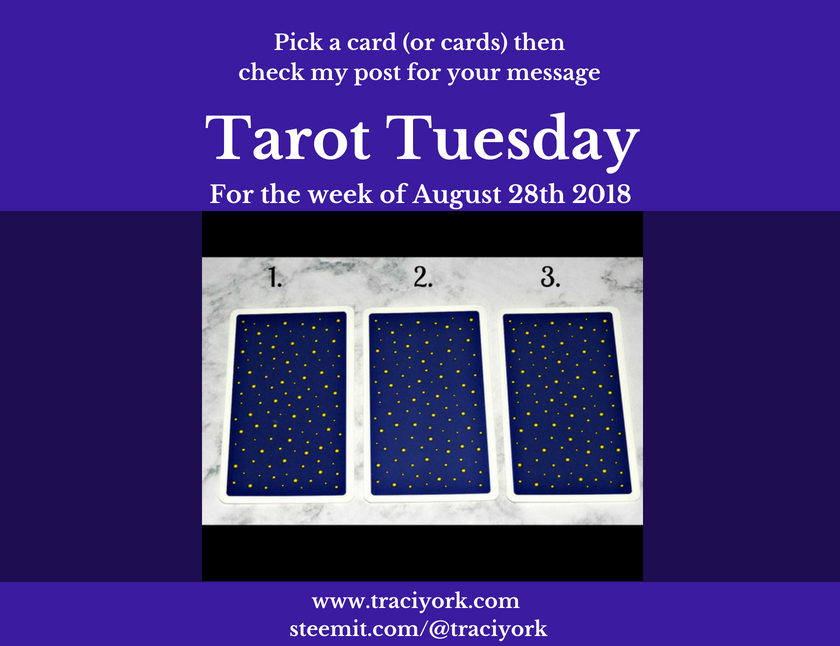 August 28th 2018 Tarot Tuesday