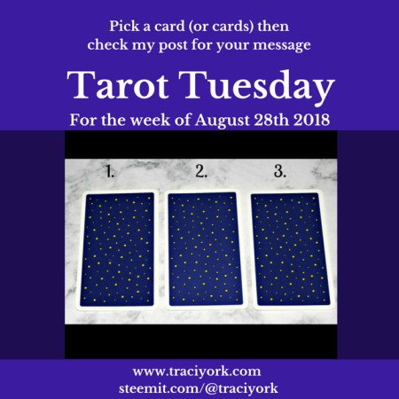 August 28th 2018 Tarot Tuesday
