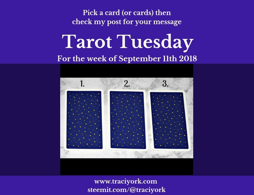 September 11th, 2018 Tarot Tuesday