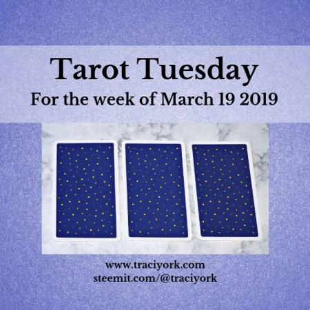 March 19 2019 Tarot Tuesday blog thumbnail