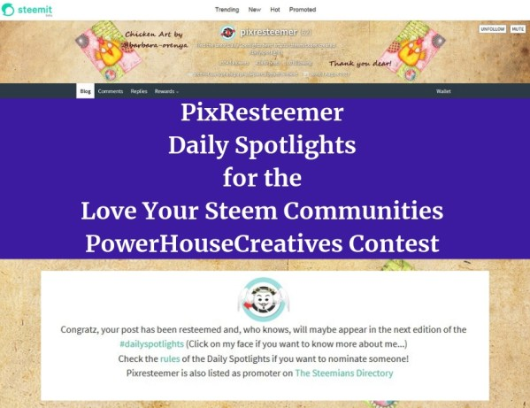 PixResteemer Daily Spotlights for the Love Your Steem Communities PowerHouseCreatives Contest