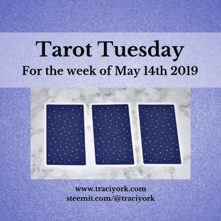 May 14th 2019 Tarot Tuesday blog thumbnail