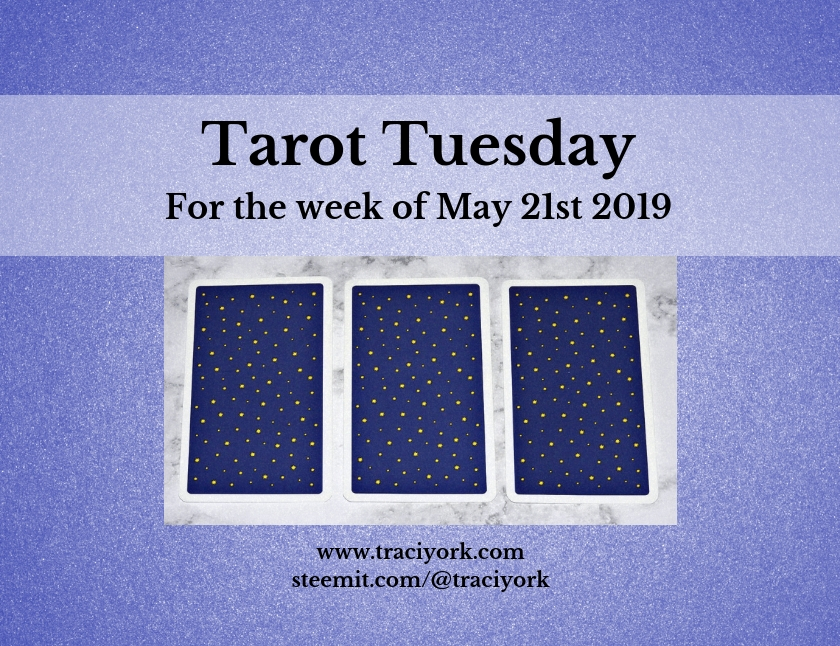 May 21 2019 Tarot Tuesday blog thumbnail