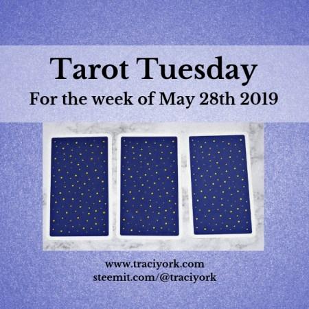 May 28 2019 Tarot Tuesday blog thumbnail