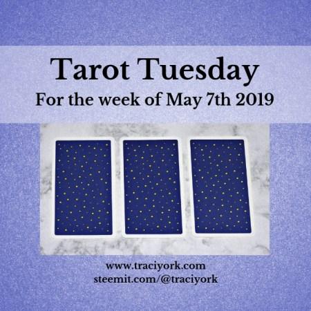May 7th 2019 Tarot Tuesday blog thumbnail