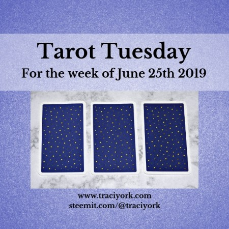 June 25 2019 Tarot Tuesday blog thumbnail