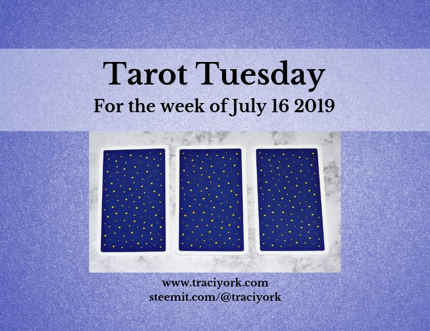 July 16 2019 Tarot Tuesday blog thumbnail