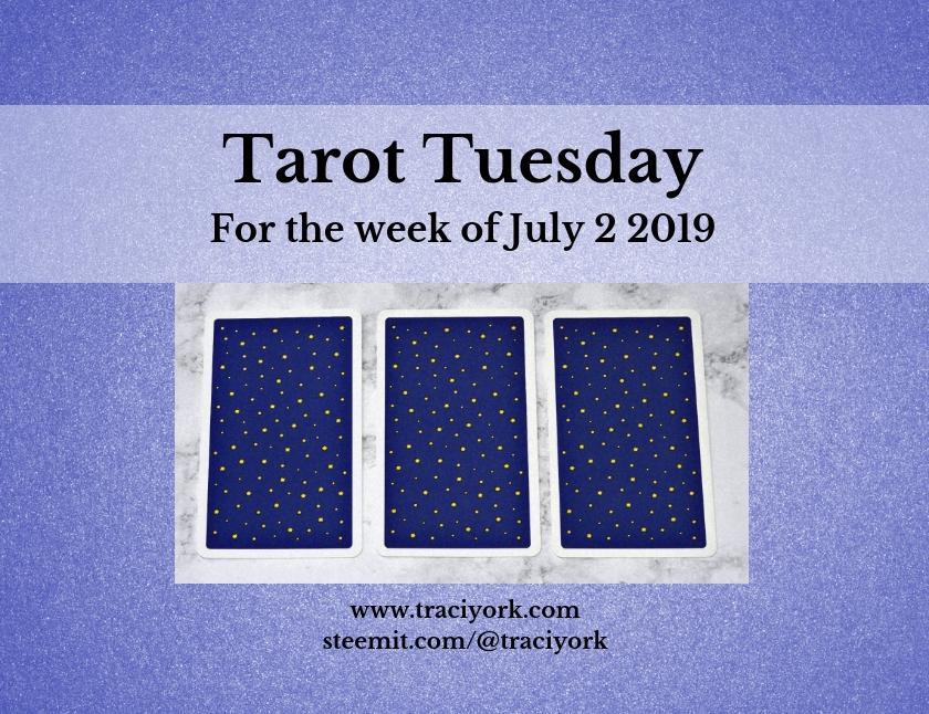 July 2 2019 Tarot Tuesday blog thumbnail
