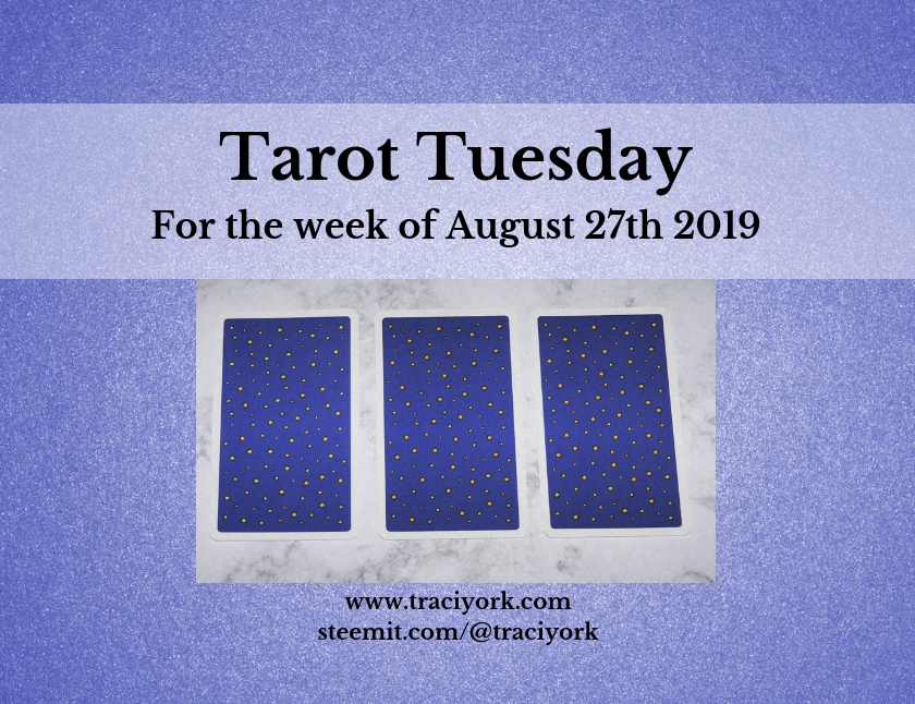 August 27th 2019 Back Tarot Tuesday thumbnail