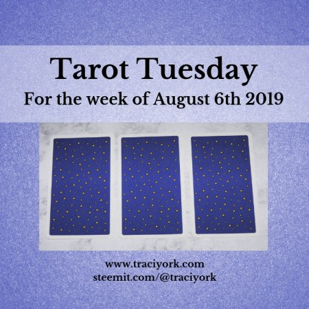 August 6th 2019 Back Tarot Tuesday thumbnail
