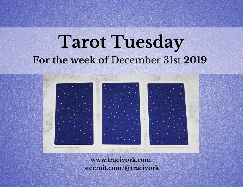 December 31st 2019 Tarot Tuesday thumbnail