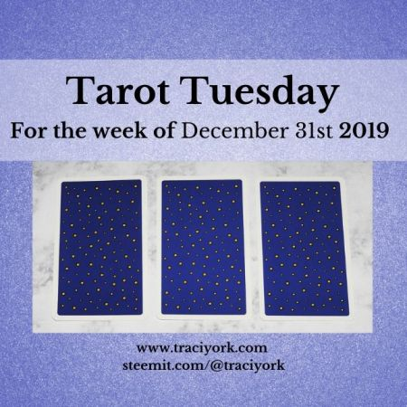 December 31st 2019 Tarot Tuesday thumbnail