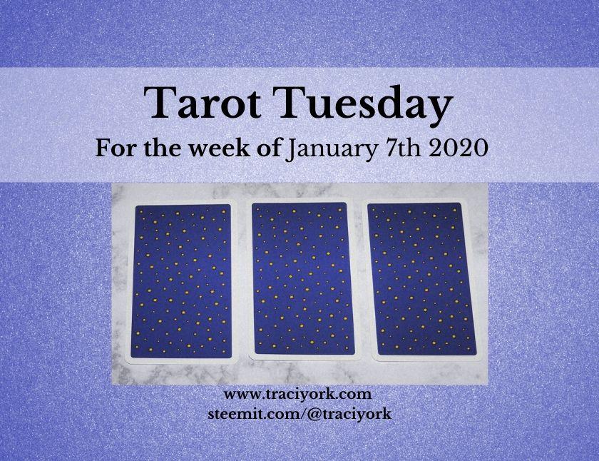 January 7th 2020 Tarot Tuesday thumbnail
